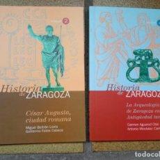 Libros de segunda mano: HISTORIA DE ZARAGOZA 2 Y 4. Lote 236512165