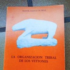 Libros de segunda mano: LA ORGANIZACIÓN TRIBAL DE LOS VETTONES. AUTOR: MANUEL SALINAS DE FRÍAS. Lote 236512340