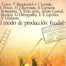 Libros de segunda mano: EL MODO DE PRODUCCIÓN FEUDAL. Lote 236526615