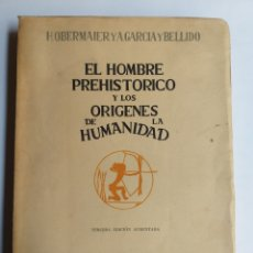 Libros de segunda mano: EL HOMBRE PREHISTÓRICO Y LOS ORÍGENES DE LA HUMANIDAD OBERMAIER Y GARCÍA Y BELLIDO. REVISTA DE OCCID. Lote 236528185