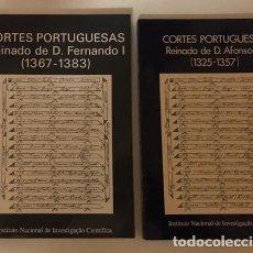 Libros de segunda mano: CORTES PORTUGUESAS. REINADO DE D. AFONSO IV Y D. FERNANDO. PORTUGAL.. Lote 236579340
