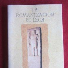 Libros de segunda mano: LA ROMANIZACION DE LEON. MANUEL A. RABANAL ALONSO.. Lote 236583980