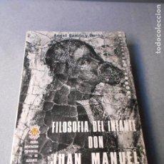 Libros de segunda mano: FILOSOFIA DEL INFANTE DON JUAN MANUEL. Lote 236584860
