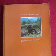 Libros de segunda mano: VIAS ROMANAS DE LA PROVINCIA DE LEON. MANUEL A. RABANAL ALONSO. ED.LANCIA 1988.. Lote 236587250
