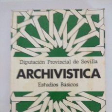 Libros de segunda mano: LIBRO/ARCHIVISTICA/ESTUDIOS BASICOS.. Lote 236597225