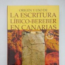 Libros de segunda mano: LIBRO/LA ESCRITURA LIBICO-BEREBER EN CANARIAS/RENATA A... Lote 236598005