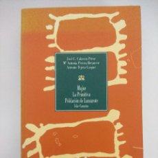 Libros de segunda mano: LIBRO/MAJOS LA PRIMITIVA POBLACION DE LANZAROTE/JOSE CABRERA.. Lote 236599610