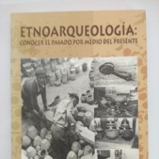 Libros de segunda mano: LIBRO/ETNOARQUEOLOGIA/JOSE MANUEL VAZQUEZ.. Lote 236605835