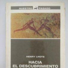 Libros de segunda mano: LIBRO/HACIA EL DESCUBRIMIENTO DE LOS FRESCOS DEL TASILI/ENRY LHOTE.. Lote 236606510