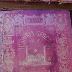 Libros de segunda mano: HISTORIA GENERAL DE ESPAÑA, LAFUENTE, TOMO II, 1879, PYMY X. Lote 236614115