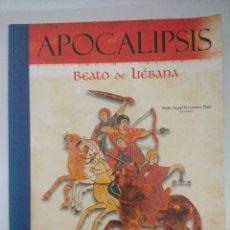 Libros de segunda mano: LIBRO/APOCALIPSIS/EL CICLO HISTORICO DE BEATO DE LIEBANA/PEDRO ANGEL FERNANDEZ.. Lote 236614325