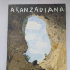 Libros de segunda mano: LIBRO/ARANZADIANA/ARANZADIKO BERRIAK 2006 Nº127.. Lote 236615050