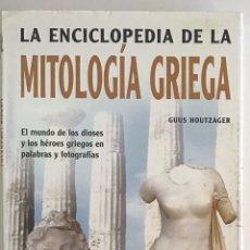 Libros de segunda mano: LA ENCICLOPEDIA DE LA MITOLOGÍA GRIEGA / GUUS HOUTZAGER / LIBSA. Lote 236636385
