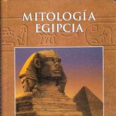 Libros de segunda mano: MITOLOGIA EGIPCIA - EQUIPO ALBA LIBROS. Lote 236639845