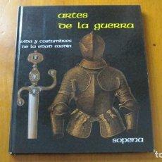 Libros de segunda mano: ARTES DE LA GUERRA - EDITORIAL RAMÓN SOPENA 1982.. Lote 236646790