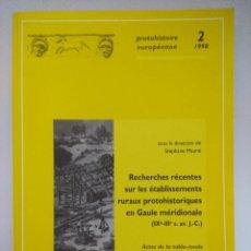 Libros de segunda mano: LIBRO ARQUEOLOGIA/PROTOHISTOIRE EUROPEENE 2/GAULE MERIDIONALE.. Lote 236689390
