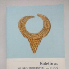 Libros de segunda mano: LIBRO ARQUEOLOGIA/BOLETIN DO MUSEO PROVINCIAL DE LUGO 2012/2018.. Lote 236690740