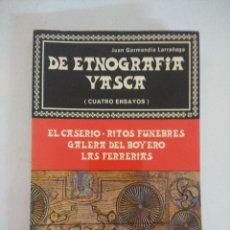Libros de segunda mano: LIBRO/DE ETNOGRAFIA VASCA/JUAN GARMENDIA.. Lote 236698150
