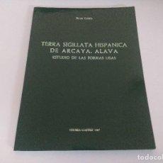 Libros de segunda mano: LIBRO ARQUEOLOGIA/TERRA SIGILLATA HISPANICA DE ARCAYA-ALAVA.. Lote 236698535