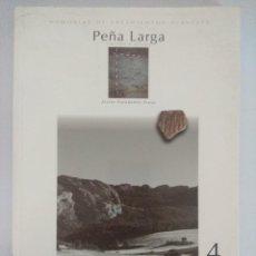 Libros de segunda mano: LIBRO ARQUEOLOGIA/PEÑA LARGA/MEMORIA DE LAS EXCAVACIONES ARQUEOLOGICAS 1985/89.. Lote 236700475