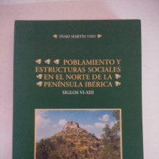 Libros de segunda mano: LIBRO/POBLAMIENTO Y ESTRUCTURAS SOCIALES EN EL NORTE DE LA PENINSULA IBERICA SIGLOS VI/XIII.. Lote 236701875