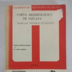 Libros de segunda mano: LIBRO/CARTA ARQUEOLOGICA DE VIZCAYA/JAVIER GORROCHATEGUI-JOSE YARRITU. Lote 236703740