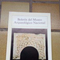 Libros de segunda mano: BOLETÍN DEL MUSEO ARQUEOLÓGICO NACIONAL, TOMO IV, Nº 1, 1986. Lote 236790820