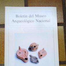 Libros de segunda mano: BOLETÍN DEL MUSEO ARQUEOLÓGICO NACIONAL, TOMO VI, Nº 1 Y 2, 1988. Lote 236791090