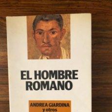 Libros de segunda mano: EL HOMBRE ROMANO. ANDREA GIARDINA Y OTROS ALIANZA EDITORIAL . IMPERIO ROMANO.. Lote 236791325