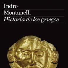 Libros de segunda mano: HISTORIA DE LOS GRIEGOS. INDRO MONTANELLI.- NUEVO. Lote 237013570