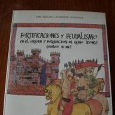 Livros em segunda mão: FORTIFICACIONES Y FEUDALISMO EN EL ORIGEN Y FORMACION DEL REINO LEONES. Lote 237381560