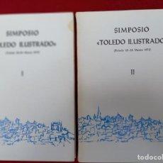 Libros de segunda mano: V SIMPOSIO TOLEDO ILUSTRADO - TOMO I - TOMO II.. Lote 240112085