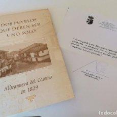 Libros de segunda mano: ALDEANUEVA DEL CAMINO EN 1829 DOS PUEBLOS QUE DEBEN SER UNO SOLO MIGUEL ANGEL MELON JIMÉNEZ 2004. Lote 240595915
