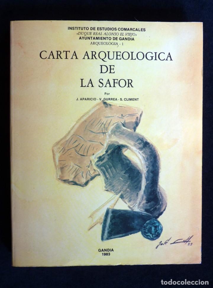 CARTA ARQUEOLÓGICA DE LA SAFOR. J. APARICIO - V. GUIRREA - S. CLIMENT. AYUNTAMIENTO GANDIA, 1983. DE (Libros de Segunda Mano - Historia Antigua)