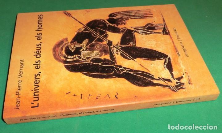 Libros de segunda mano: L´UNIVERS, ELS DÉUS, ELS HOMES - JEAN-PIERRE VERNANT / MITOLOGIA GREGA I ROMANA [DESCATALOGAT] - Foto 2 - 240758840