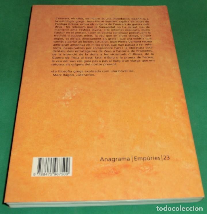 Libros de segunda mano: L´UNIVERS, ELS DÉUS, ELS HOMES - JEAN-PIERRE VERNANT / MITOLOGIA GREGA I ROMANA [DESCATALOGAT] - Foto 3 - 240758840