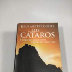 Libros de segunda mano: LOS CÁTAROS. PROBLEMA RELIGIOSO, PRETEXTO POLÍTICO. JESÚS MESTRE GODES. Lote 240995045