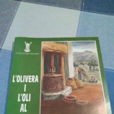 Libros de segunda mano: LLIBRE L'OLIVERA I L'OLI AL COMTAT CENTRE D'ESTUDIS CONTESTANDO 1990. Lote 241084580