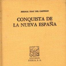 Libros de segunda mano: CONQUISTA DE LA NUEVA ESPAÑA (BERNAL DEL CASTILLO). Lote 242100820