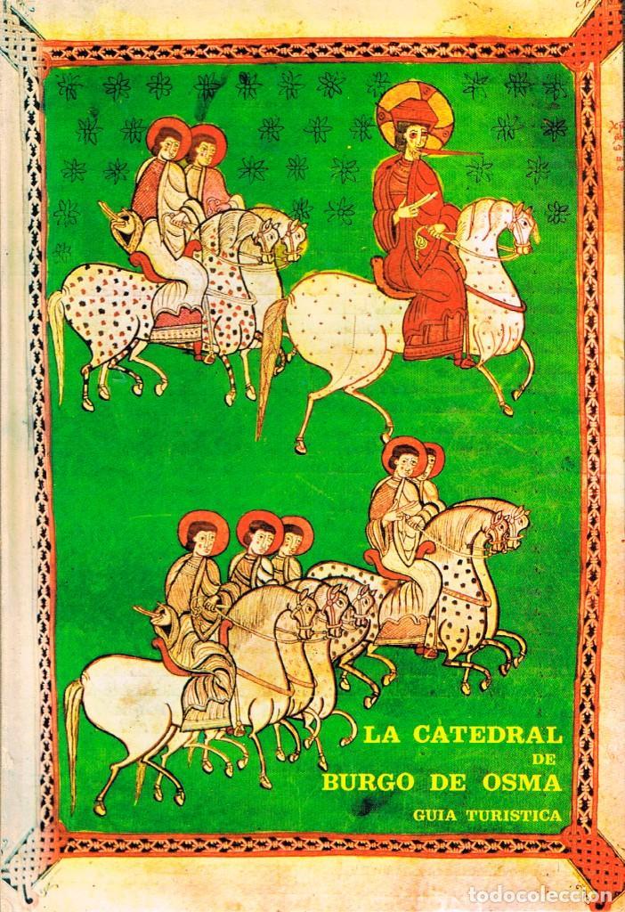 LA CATEDRAL DE BURGO DE OSMA (JOSÉ ARRANZ) (Libros de Segunda Mano - Historia Antigua)
