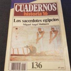 Libros de segunda mano: LOS SACERDOTES EGIPCIOS CUADERNOS HISTORIA 16. Lote 242407095