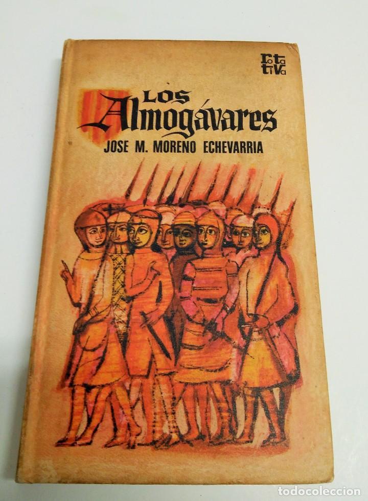 LOS ALMOGÁVARES - J. MARIA MORENO ECHEVARRIA (Libros de Segunda Mano - Historia Antigua)