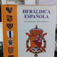 Libros de segunda mano: HERÁLDICA ESPAÑOLA - EL DISEÑO HERÁLDICO. Lote 243882945