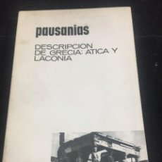 Libros de segunda mano: PAUSIANAS. DESCRIPCIÓN DE GRECIA: ÁTICA Y LACONIA. AGUILAR 1964. Lote 243976195