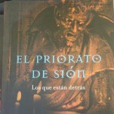 Libros de segunda mano: EL PRIORATO DE SION. LOS QUE ESTAN DETRÁS. - MARTINEZ OTERO, LUIS MIGUEL.. Lote 244020265
