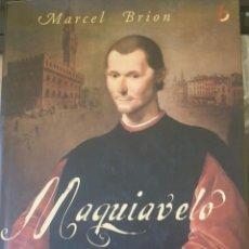 Libros de segunda mano: MAQUIAVELO. - BRION, MARCEL.. Lote 244020290