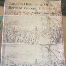 Libros de segunda mano: HISTORIA DE LOS MORISCOS. VIDA Y TRAGEDIA DE UNA MINORIA. - DOMINGUEZ ORTIZ/VICENT, ANTONIO/BERNARD.. Lote 244020420