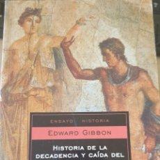 Libros de segunda mano: HISTORIA DE LA DECADENCIA Y CAIDA DEL IMPERIO ROMANO. - GIBBON, EDWARD.. Lote 244020435