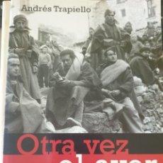 Libros de segunda mano: OTRA VEZ EL AYER. LOS INTELECTUALES ANTE LA GUERRA CIVIL. - TRAPIELLO, ANDRES.. Lote 244020440