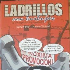 Libros de segunda mano: LADRILLOS CON BURBUJAS (O UN NEGOCIO MUY HINCHADO). - BOU/TRINIDAD, GUILLEM/CARME.. Lote 244020455